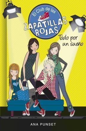 E-book Todo Por Un Sueño (Serie El Club De Las Zapatillas Rojas 3)