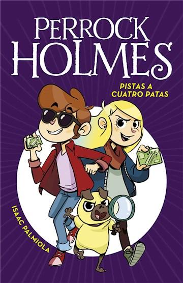 E-book Pistas A Cuatro Patas (Serie Perrock Holmes 2)