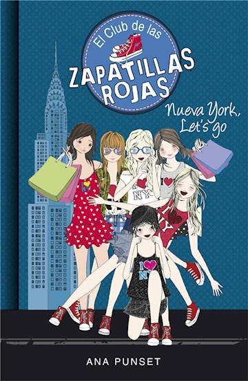 E-book Nueva York, Let'S Go (Serie El Club De Las Zapatillas Rojas 10)