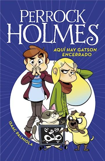 E-book Aquí Hay Gatson Encerrado (Serie Perrock Holmes 5)