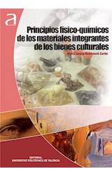 E-book PRINCIPIOS FÍSICO-QUÍMICOS DE LOS MATERIALES INTEGRANTES DE BIENES CULTURALES