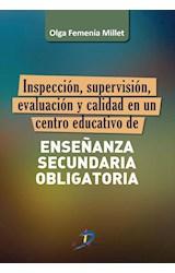 E-book Inspección, supervisión, evaluación y calidad de un centro educativo de Enseñanza Secundaria Obligatoria