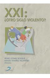 E-book XXI:¿Otro siglo violento?