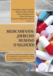 Libro Medicamentos : Derecho Humano O Negocio ?
