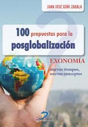 Libro 100 Propuestas Para La Posglobalizacion