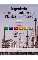 Ingeniería de instrumentación de plantas de proceso. Obra completa (Tomos I y II)