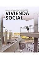 Papel VIVIENDA SOCIAL ARQUITECTURA CONTEMPORANEA (CARTONE)