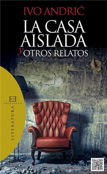E-book La Casa Aislada Y Otros Relatos
