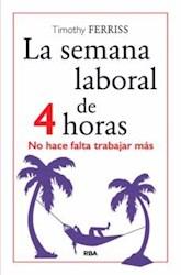 Libro La Semana Laboral De 4 Horas