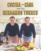 Libro Cocina En Casa Con Los Hermanos Torres