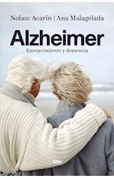 Papel ALZHEIMER: ENVEJECIMIENTO Y DEMENCIA