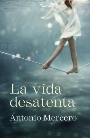 E-book La Vida Desatenta