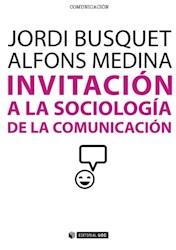 Papel Invitación A La Sociología De La Comunicación