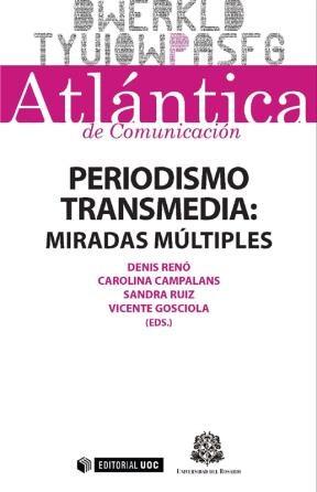 E-book Periodismo Transmedia: Miradas Múltiples
