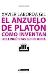 E-book El anzuelo de Platón. Cómo inventan los lingüistas su historia