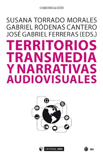 E-book Territorios Transmedia Y Narrativas Audiovisuales