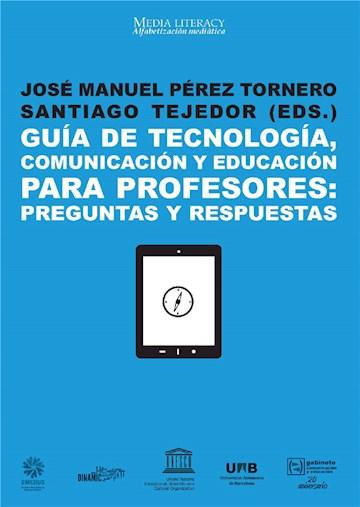 E-book Guía De Tecnología, Comunicación Y Educación Para Profesores