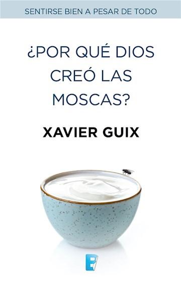 E-book ¿Por Qué Dios Creó Las Moscas?