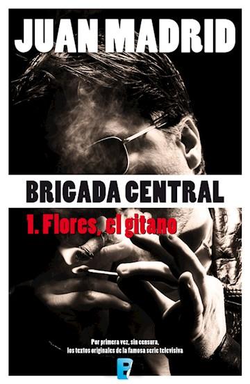 E-book Brigada Central 1. Flores, El Gitano