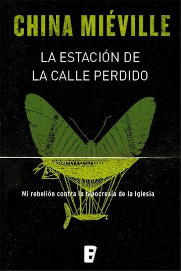 E-book La Estación De La Calle Perdido (Bas-Lag 1)