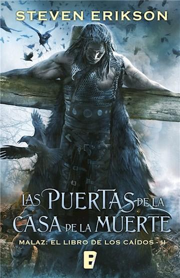 E-book Las Puertas De La Casa De La Muerte (Malaz: El Libro De Los Caídos 2)
