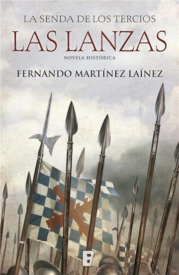E-book Las Lanzas (La Senda De Los Tercios 1)