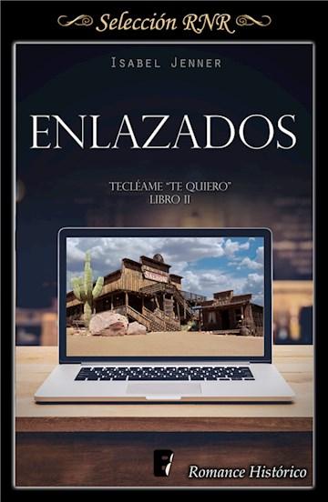 E-book Enlazados (Serie Tecléame Te Quiero 2)
