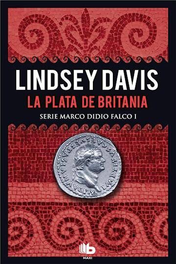 E-book La Plata De Britania (Serie Marco Didio Falco 1)