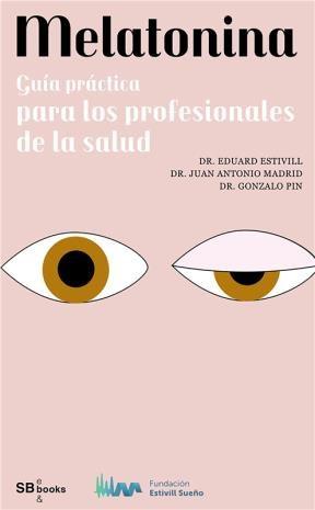 E-book Melatonina, Guía Práctica  Para Los Profesionales De La Salud