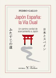 Libro Japon España: La Via Dual