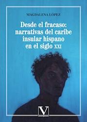 Libro Desde El Fracaso: Narrativas Del Caribe Insular Hi