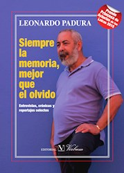 Libro Siempre La Memoria, Mejor Que El Olvido