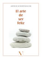 Libro El Arte De Ser Feliz