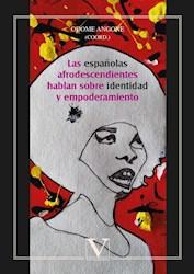 Libro Las Españolas Afrodescendientes Hablan Sobre Iden
