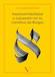 Libro Irrepresentabilidad Y Subversion En La Narrativa