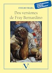 Libro Dos Versiones De Fray Bernardino