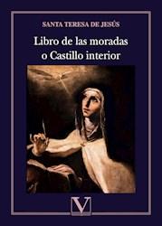 Libro Libro De Las Moradas O Castillo Interior