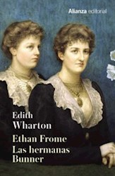 Libro Ethan Frome ; Las Hermanas Bunner