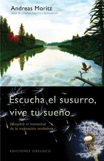 E-book Escucha El Susurro, Vive Tus Sueños