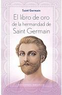 Papel LIBRO DE ORO DE LA HERMANDAD DE SAINT GERMAIN (COLECCION ESPIRITUALIDAD Y VIDA INTERIOR)