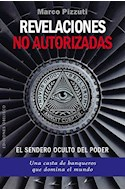Papel REVELACIONES NO AUTORIZADAS EL SENDERO OCULTO DEL PODER (COLECCION ESTUDIOS Y DOCUMENTOS) (RUSTICA)