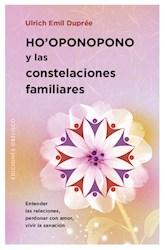 Libro Ho'Oponopono Y Las Constelaciones Familiares