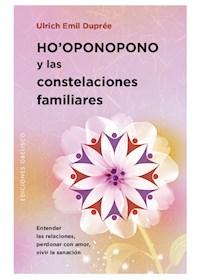 Papel Ho'Oponopono Y Las Constelaciones Familiares
