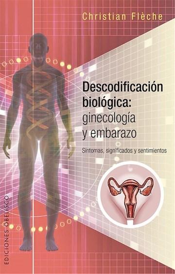 Papel Descodificacion Biologica: Ginecologia Y Embarazo