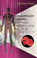 Papel Descodificacion Biologica: Hematologia, Inmunidad, Urologia Y Andrologia