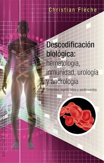 Papel Descodificación Biológica: Hematología, Inmunidad, Urología Y Andrología