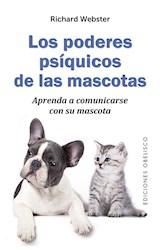 Papel PODERES PSIQUICOS DE LAS MASCOTAS APRENDA A COMUNICARSE CON SU MASCOTA (BOLSILLO) (RUSTICA)