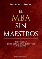 Libro El Mba Sin Maestros