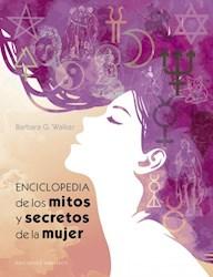 Libro Enciclopedia De Los Mito Y Secretos De La Mujer