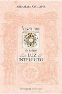 Papel LUZ DEL INTELECTO SEFER OR HASEJEL (COLECCION CABALA Y JUDAISMO)